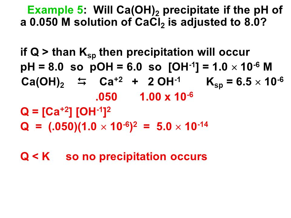 Example 5: Will Ca(OH)2 precipitate if the pH of a 0