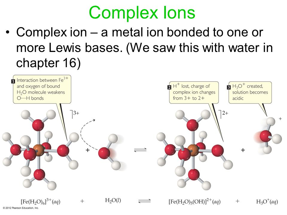 Complex Ions Complex ion – a metal ion bonded to one or more Lewis bases.