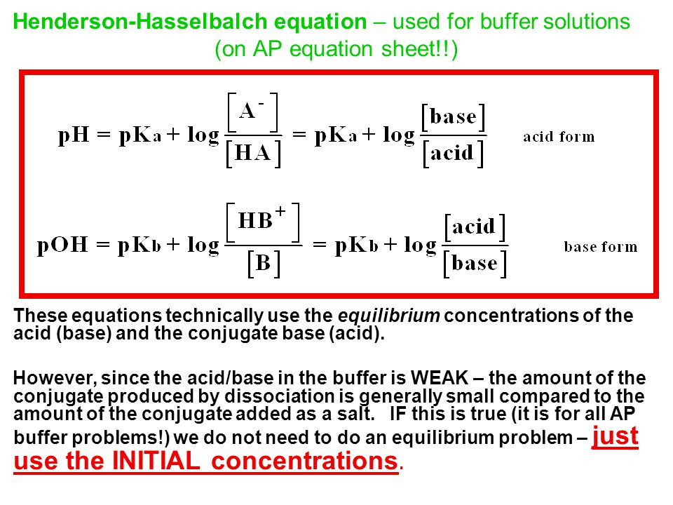 Henderson-Hasselbalch equation – used for buffer solutions