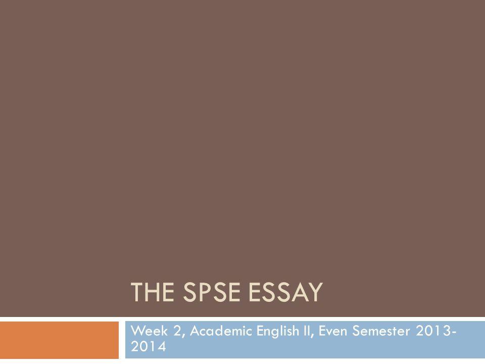 Week 2, Academic English II, Even Semester 2013- 2014
