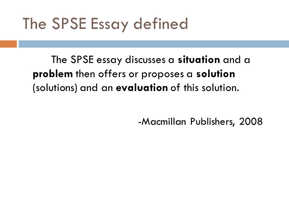 The SPSE Essay defined