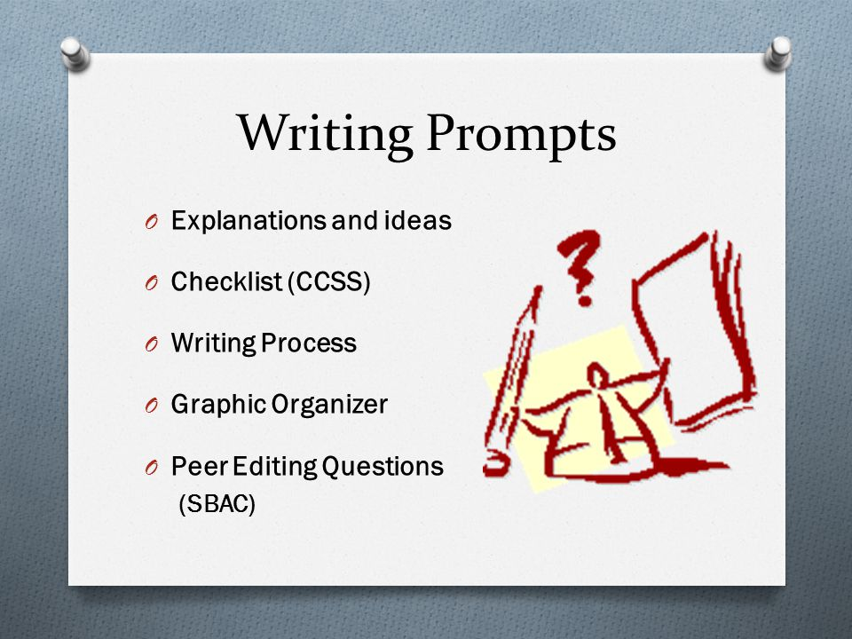 Writing Prompts Explanations and ideas Checklist (CCSS)