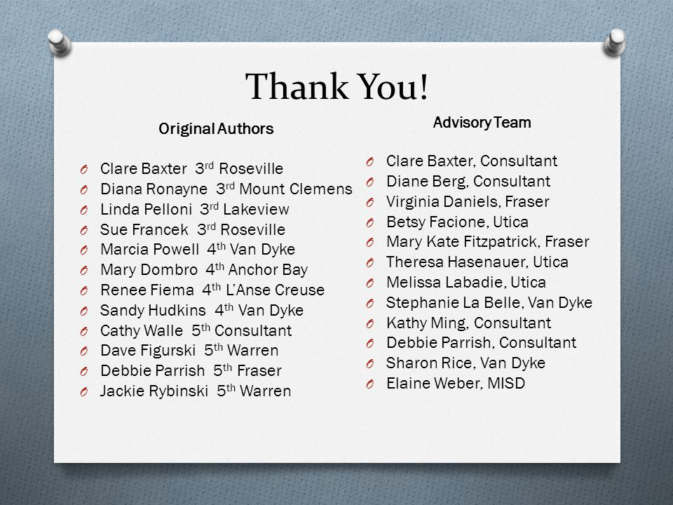 Thank You! Original Authors Clare Baxter, Consultant