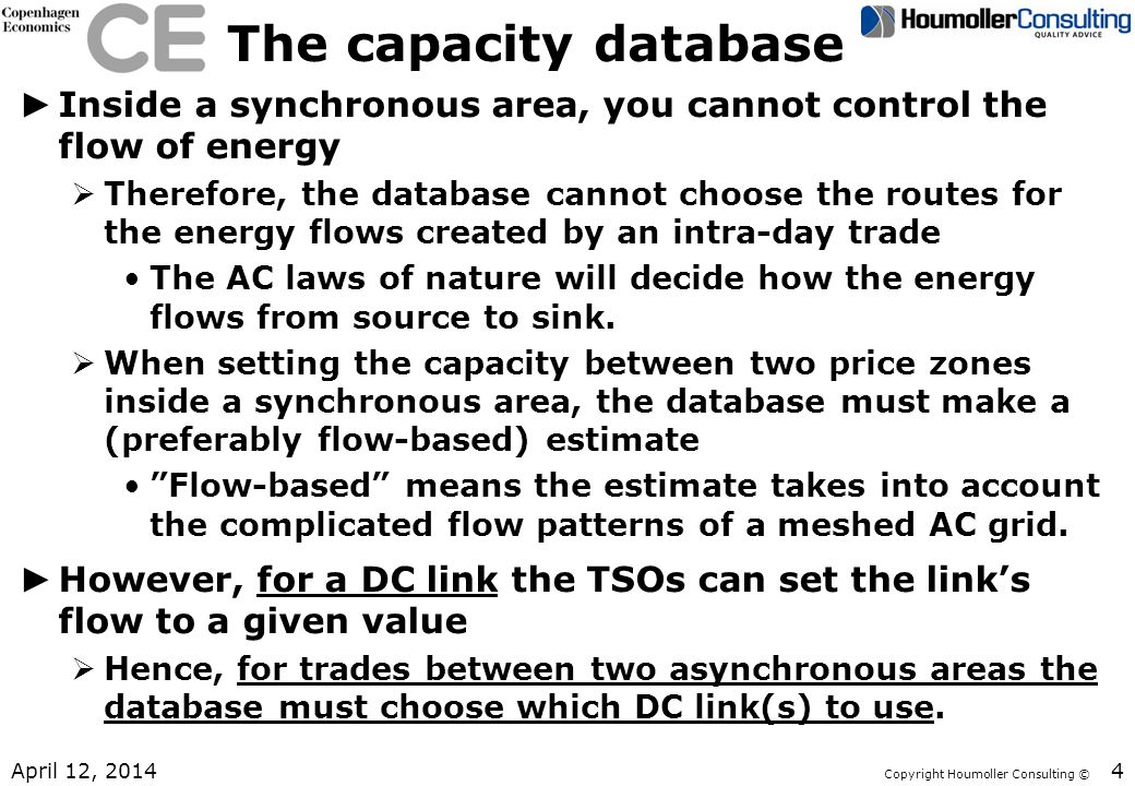 The capacity database Inside a synchronous area, you cannot control the flow of energy.
