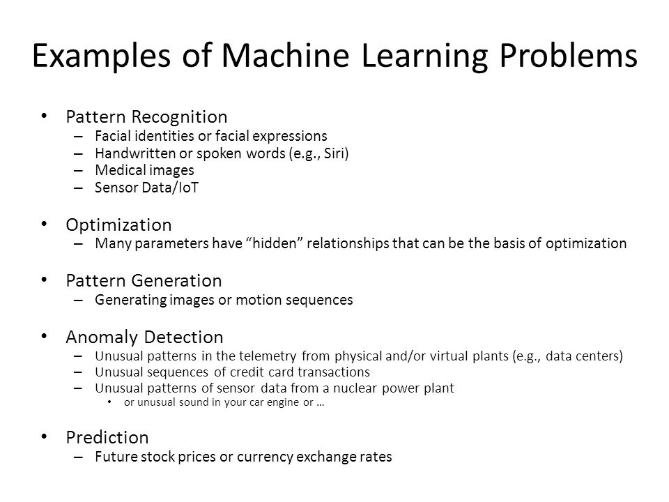 Examples of Machine Learning Problems