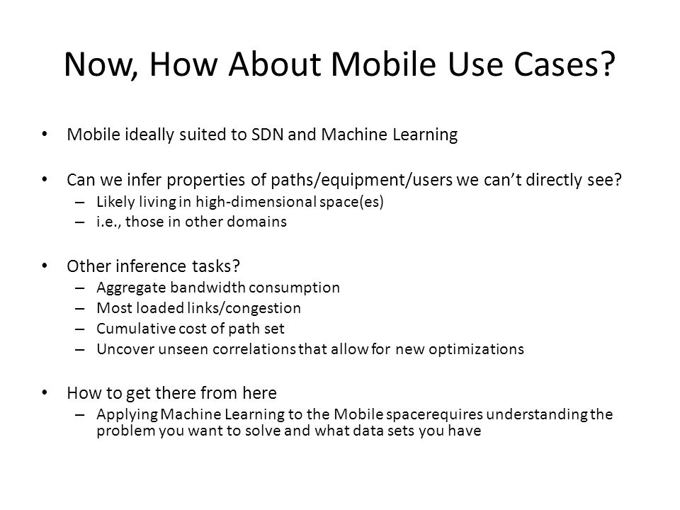 Now, How About Mobile Use Cases