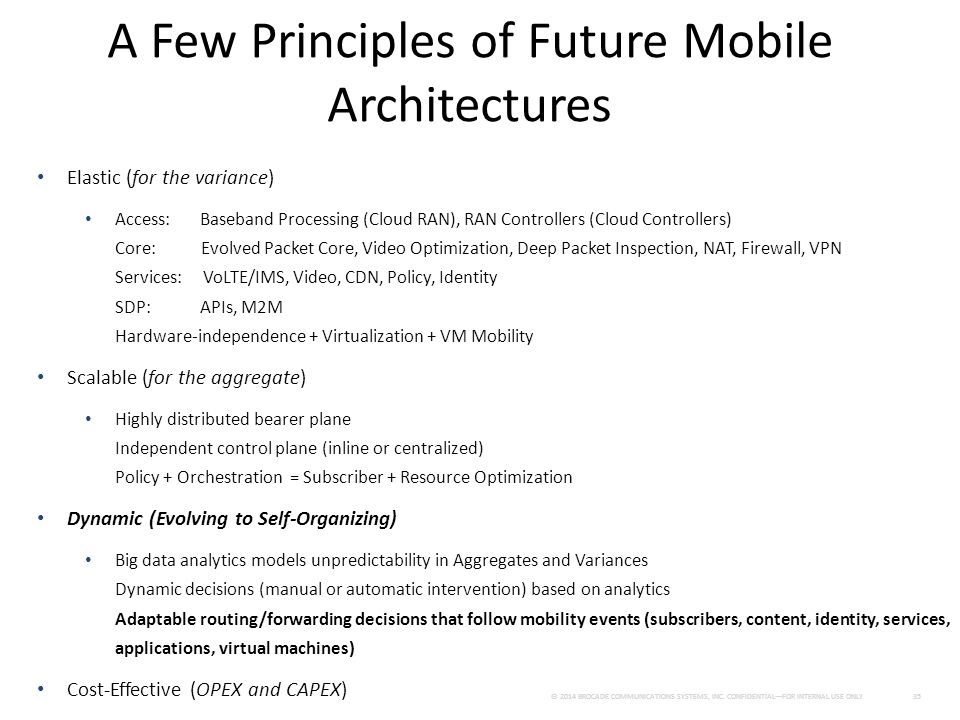 A Few Principles of Future Mobile Architectures