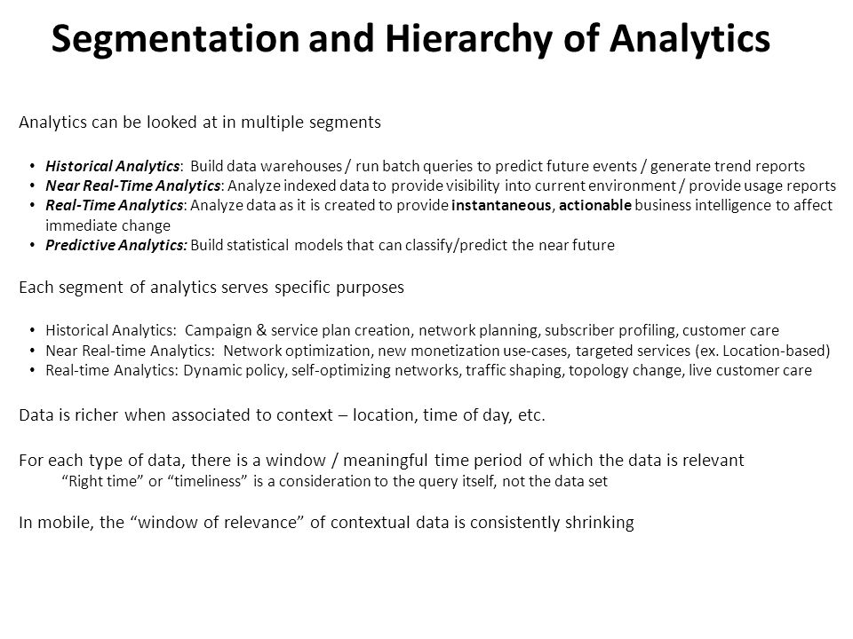 Segmentation and Hierarchy of Analytics