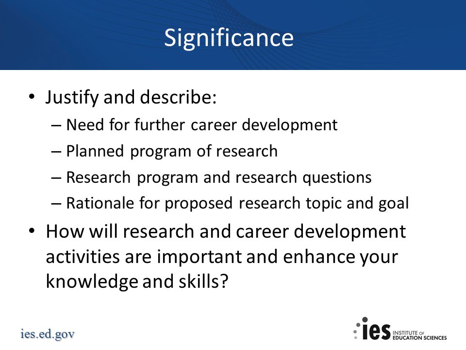 Significance Justify and describe: