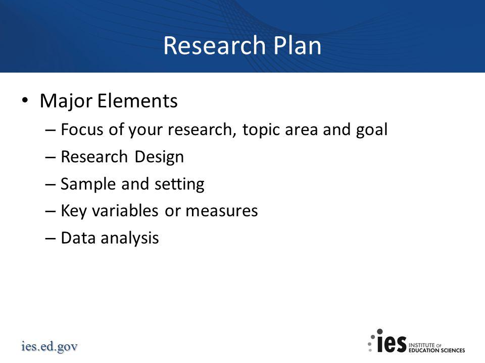 Research Plan Major Elements