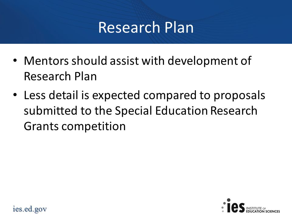 Research Plan Mentors should assist with development of Research Plan