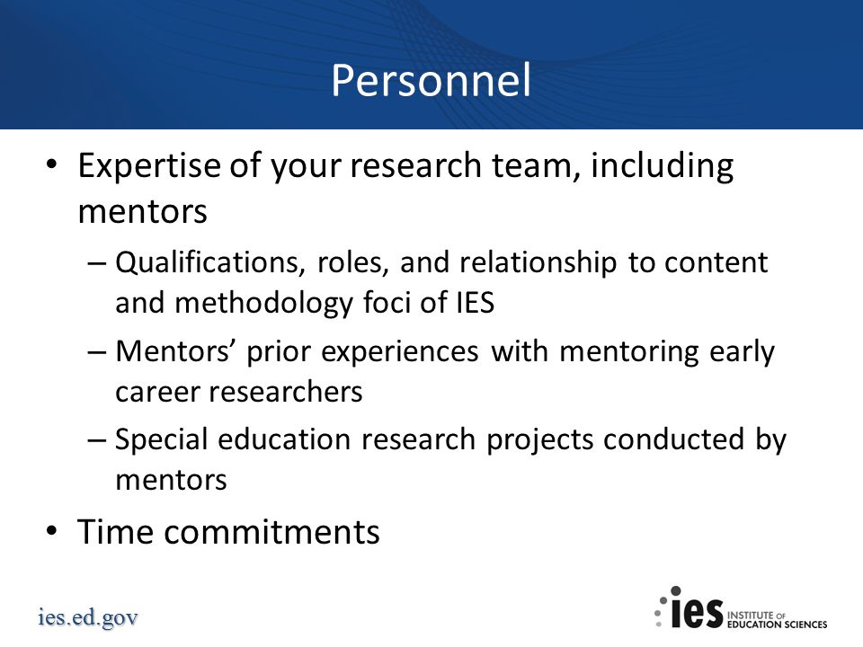 Personnel Expertise of your research team, including mentors