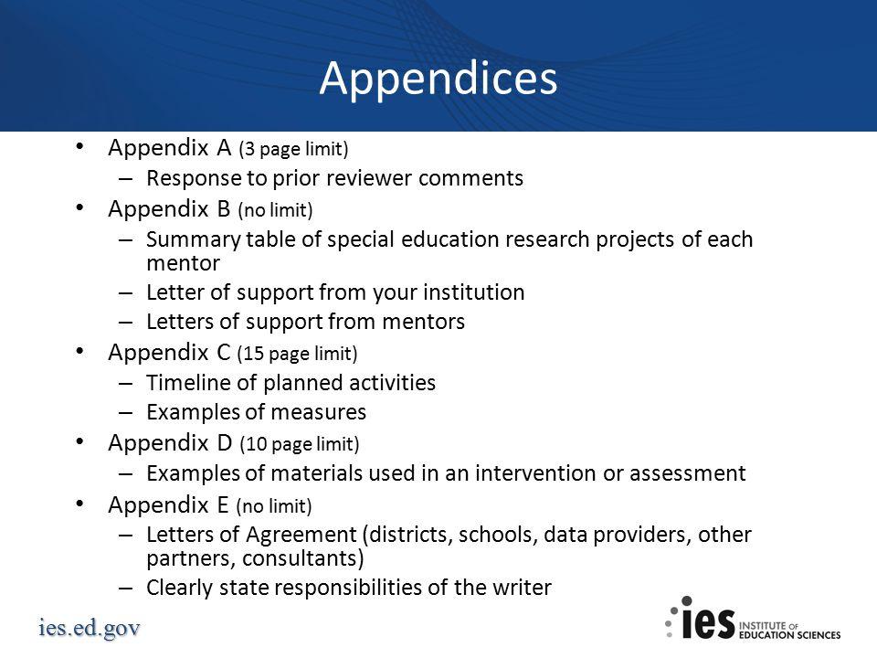 Appendices Appendix A (3 page limit) Appendix B (no limit)