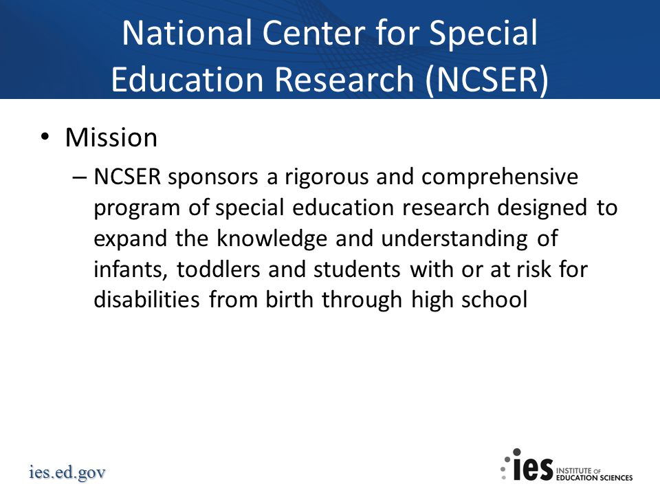 National Center for Special Education Research (NCSER)