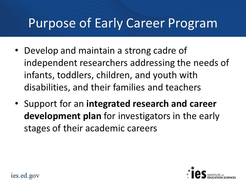 Purpose of Early Career Program