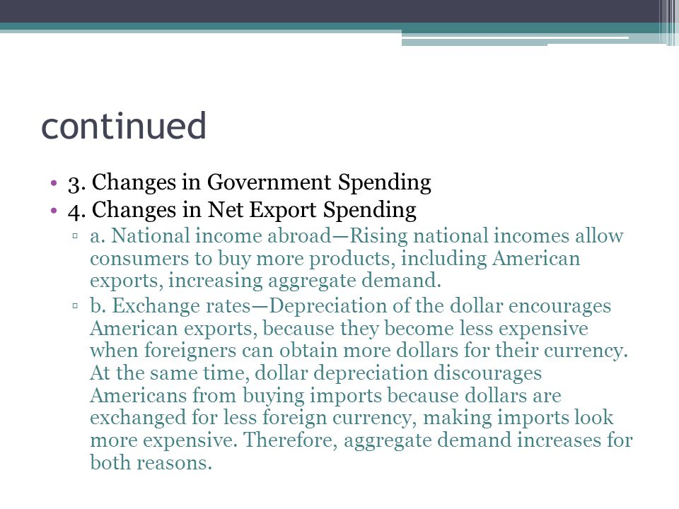 continued 3. Changes in Government Spending