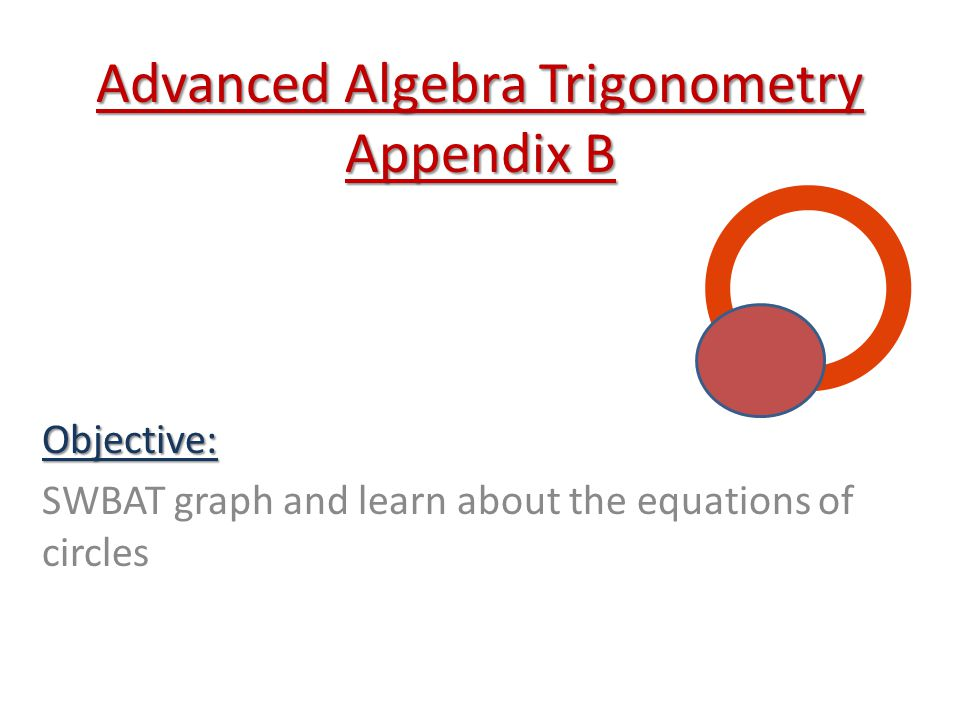Advanced Algebra Trigonometry Appendix B