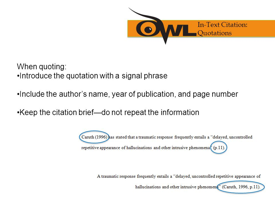Introduce the quotation with a signal phrase
