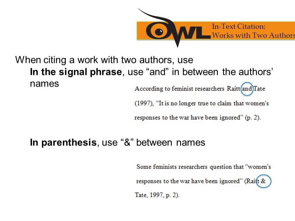 When citing a work with two authors, use