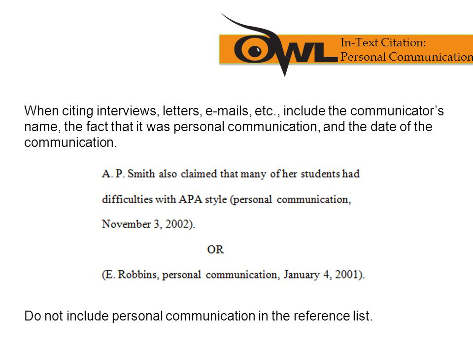 Do not include personal communication in the reference list.