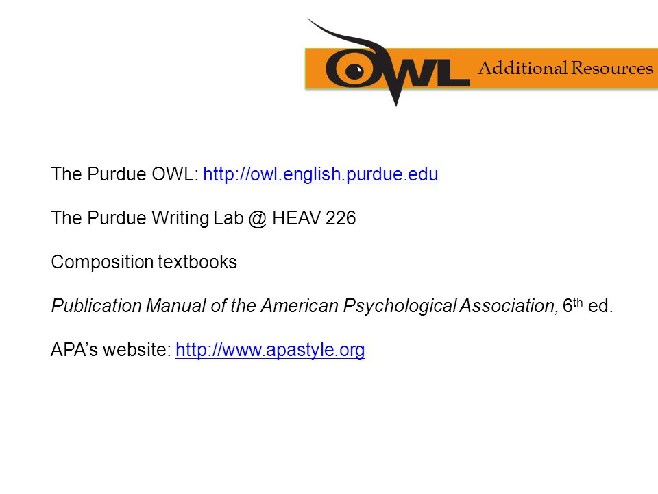 purdue owl writing lab apa The purdue online writing lab - buy your medication from the comfort of your home an excellent overall source for citation styles can be found at the purdue owl online writing lab this is a printer friendly version of one of the purdue owl's handouts.