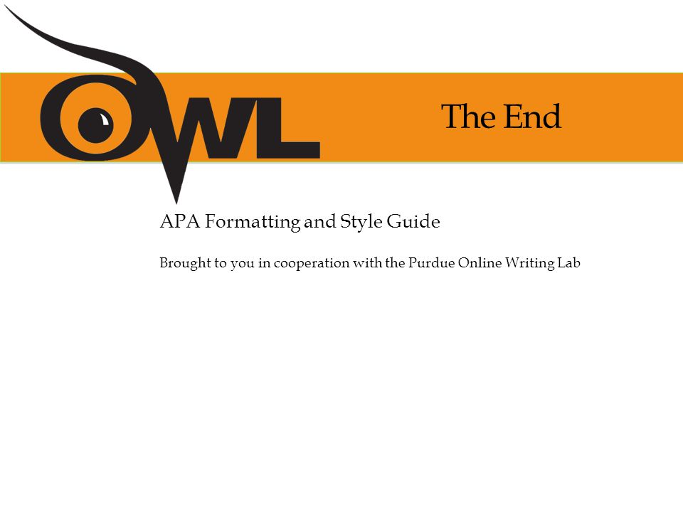 The End APA Formatting and Style Guide