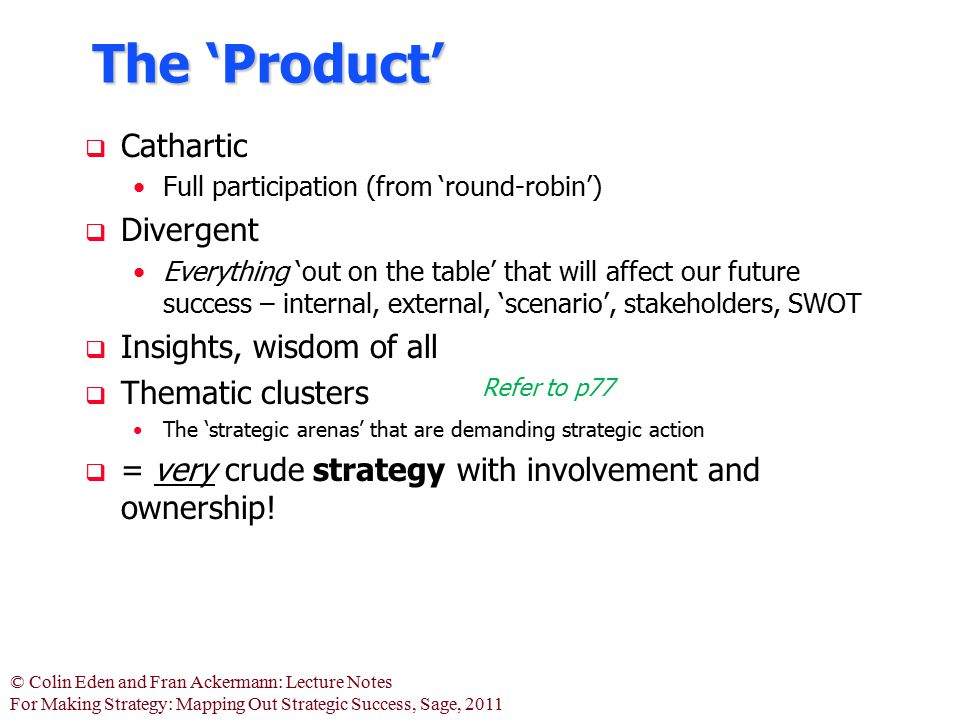 The 'Product' Cathartic Divergent Insights, wisdom of all