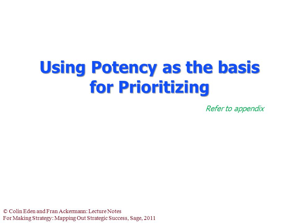 Using Potency as the basis for Prioritizing
