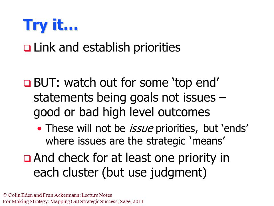 Try it… Link and establish priorities