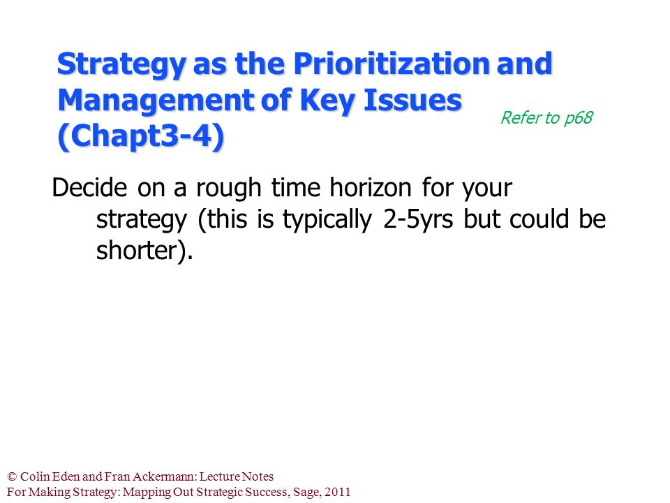 Strategy as the Prioritization and Management of Key Issues (Chapt3-4)