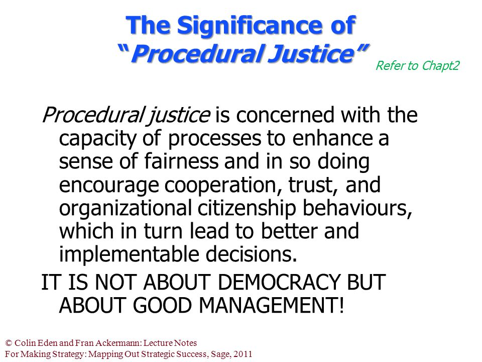 The Significance of Procedural Justice
