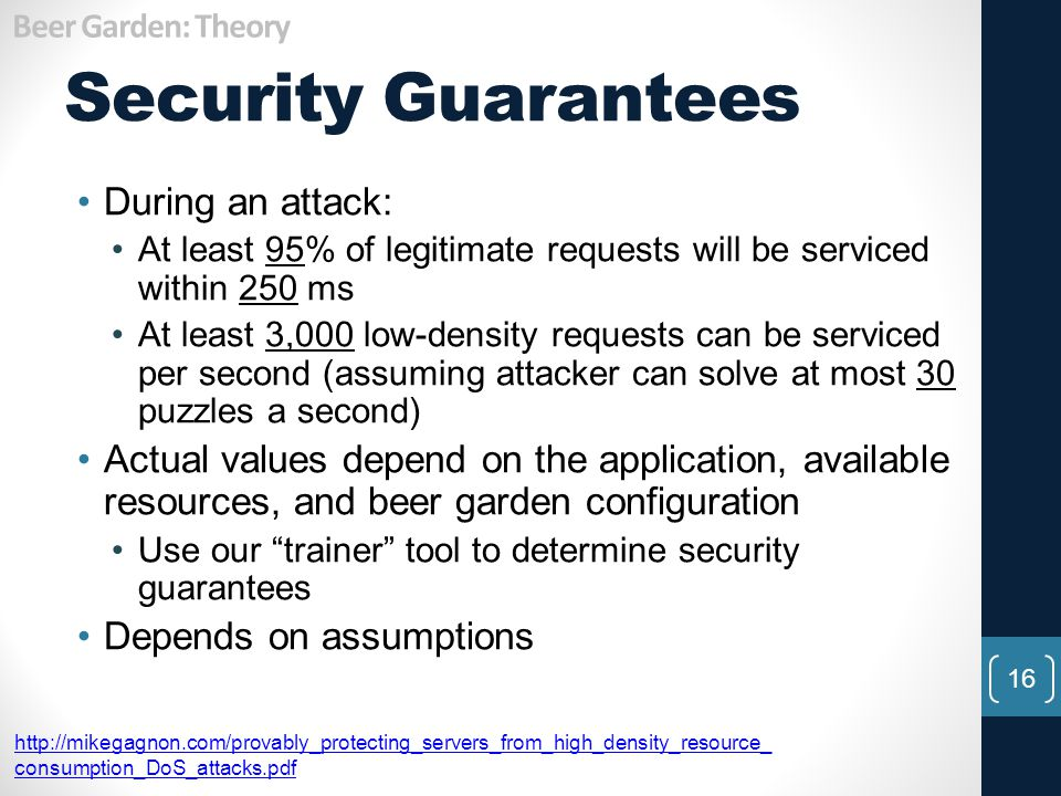 Security Guarantees During an attack: