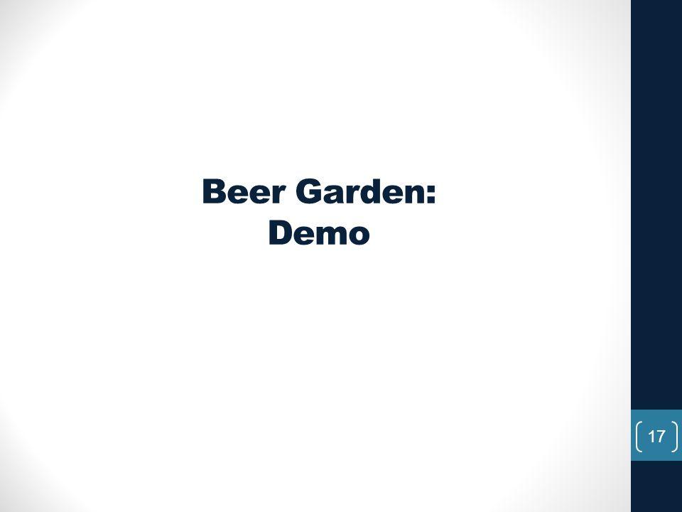 Beer Garden: Demo