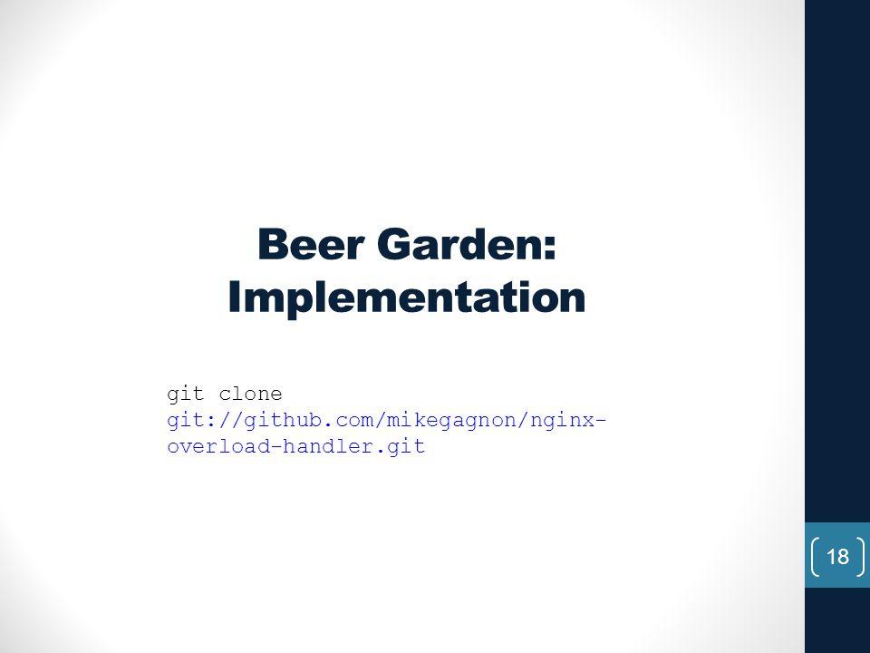 Beer Garden: Implementation