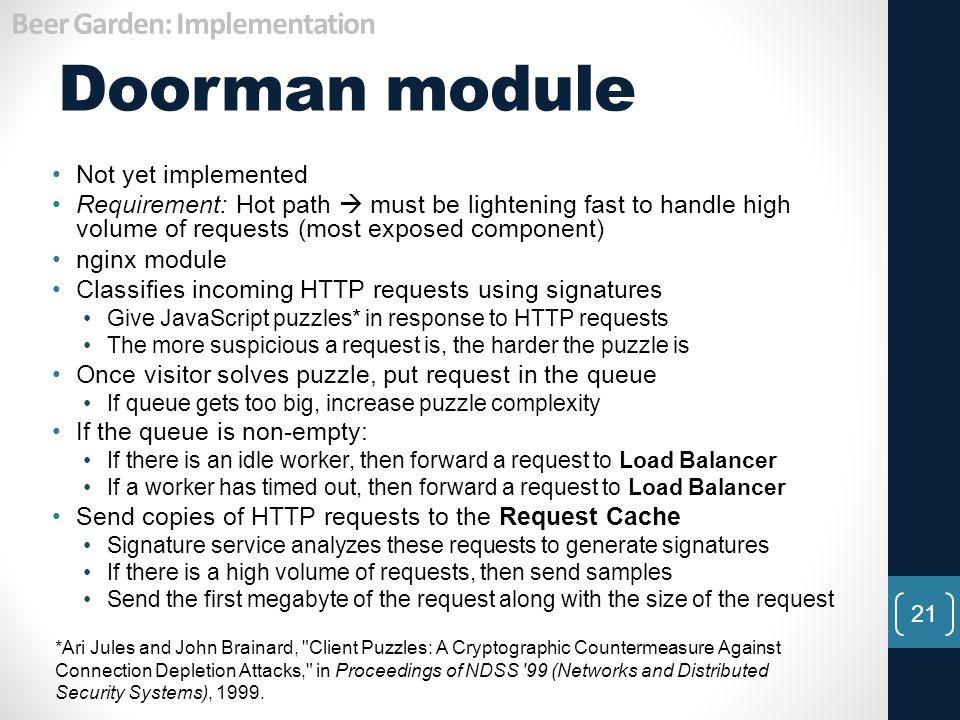 Doorman module Beer Garden: Implementation Not yet implemented