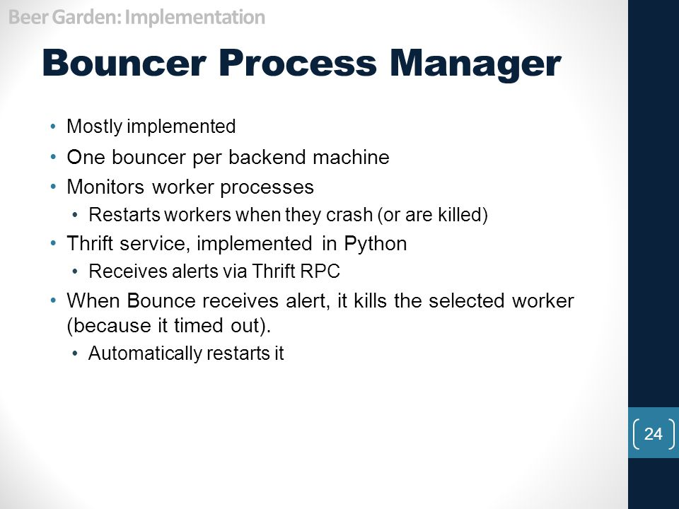 Bouncer Process Manager
