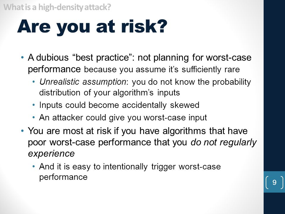 Are you at risk What is a high-density attack