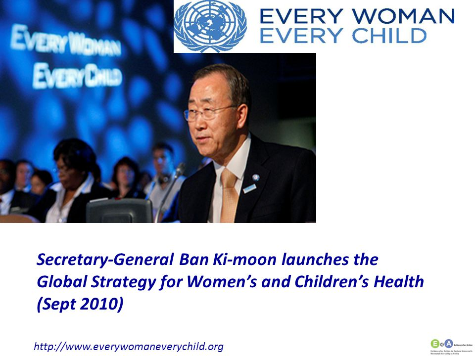 Secretary-General Ban Ki-moon launches the Global Strategy for Women's and Children's Health