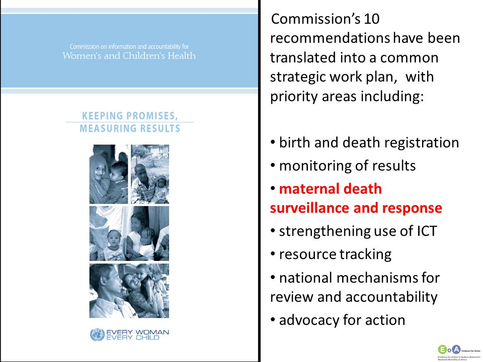 Commission's 10 recommendations have been translated into a common strategic work plan, with priority areas including:
