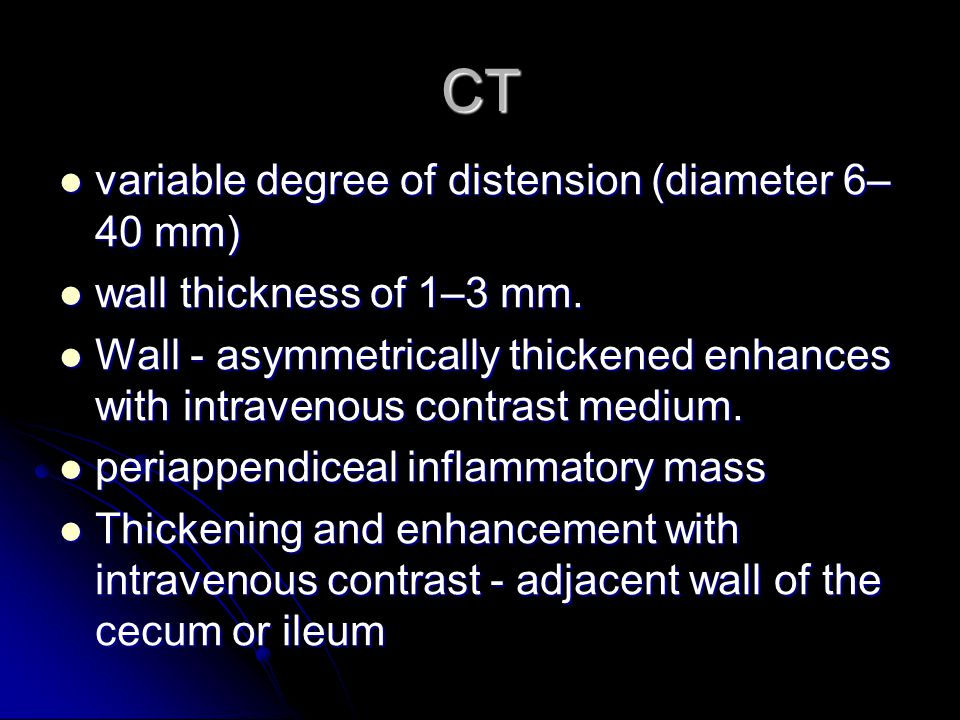 CT variable degree of distension (diameter 6–40 mm)