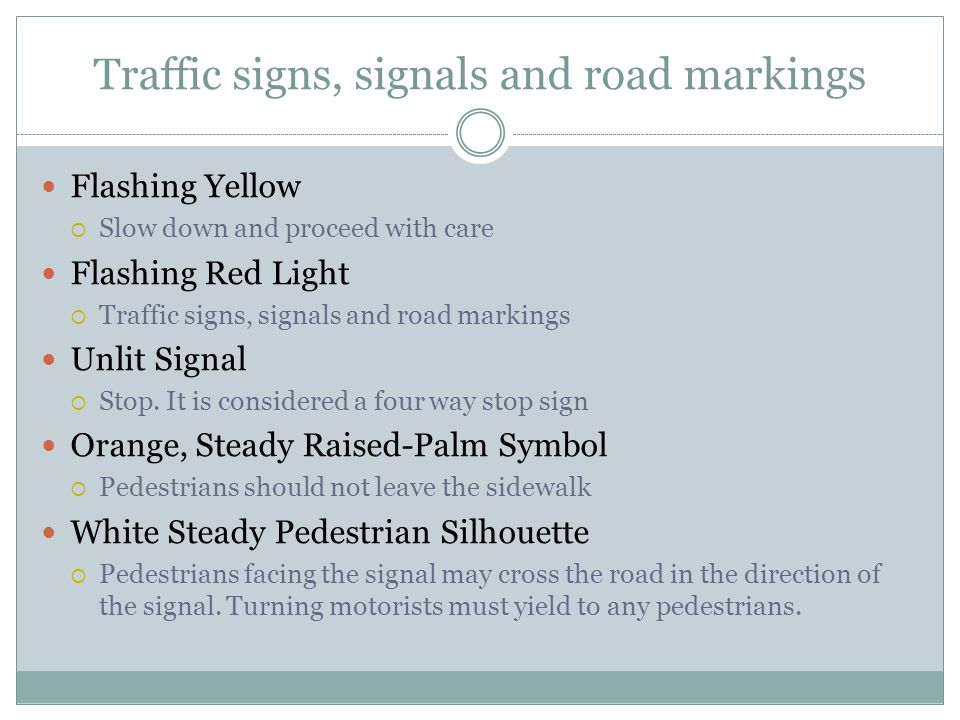 Traffic signs, signals and road markings