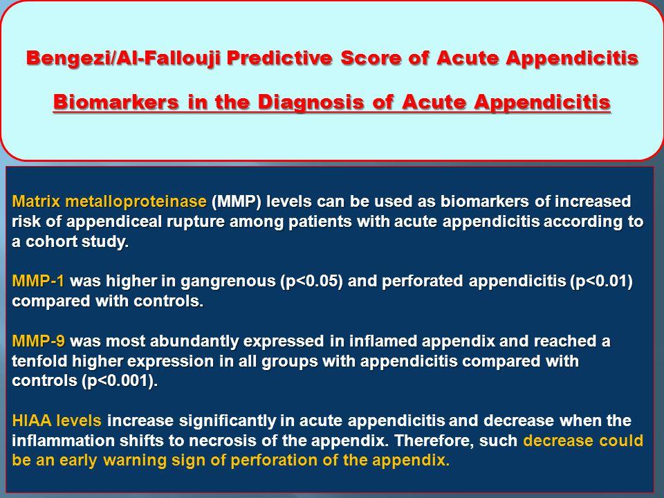 Bengezi/Al-Fallouji Predictive Score of Acute Appendicitis Biomarkers in the Diagnosis of Acute Appendicitis