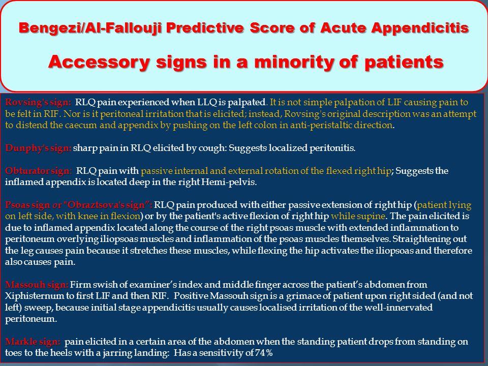 Bengezi/Al-Fallouji Predictive Score of Acute Appendicitis Accessory signs in a minority of patients