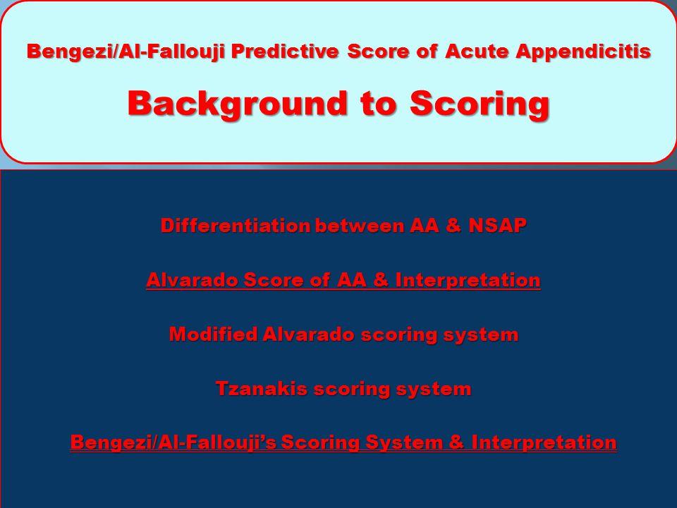 Bengezi/Al-Fallouji Predictive Score of Acute Appendicitis Background to Scoring