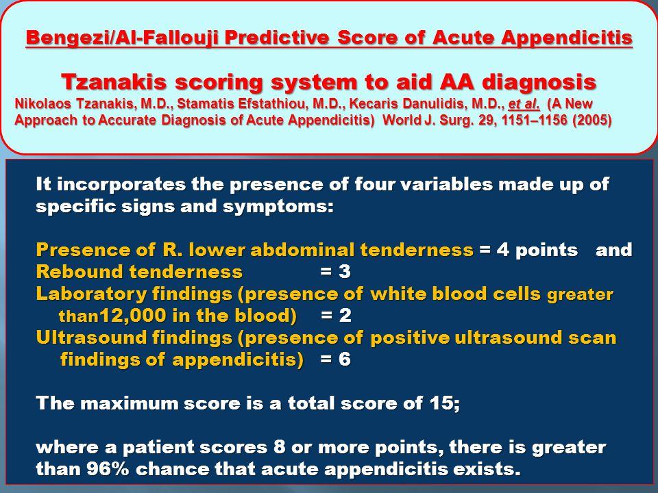 Bengezi/Al-Fallouji Predictive Score of Acute Appendicitis Tzanakis scoring system to aid AA diagnosis