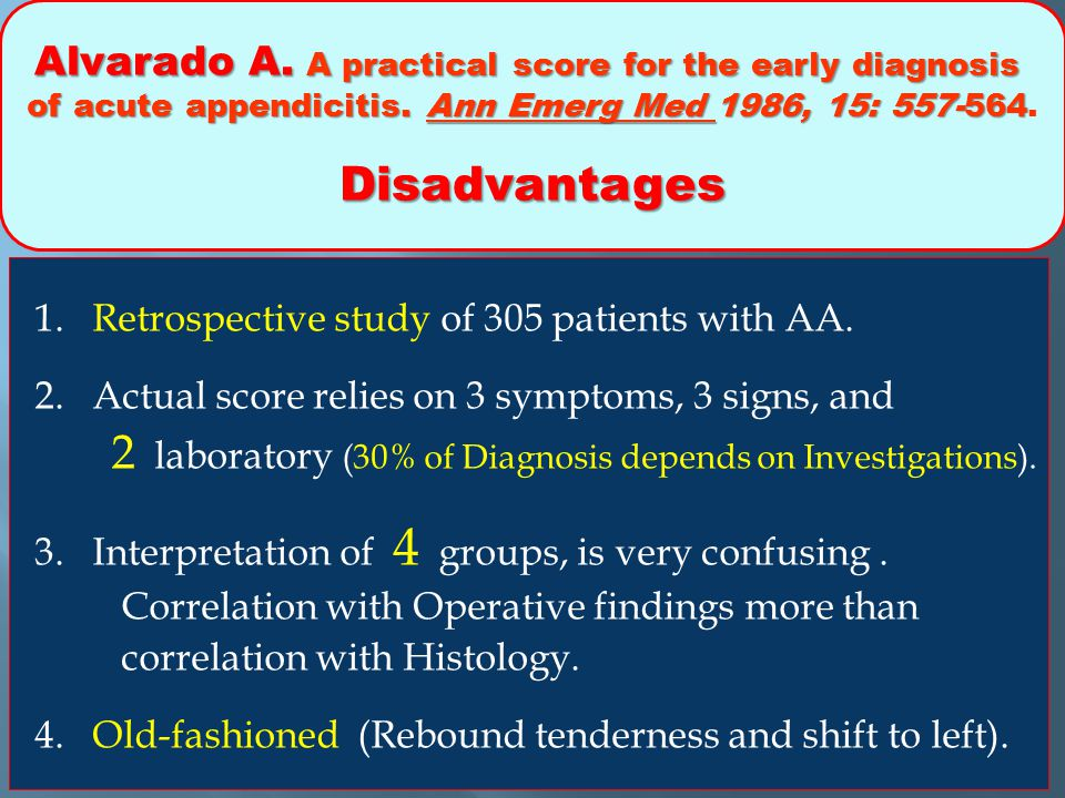 Alvarado A. A practical score for the early diagnosis of acute appendicitis. Ann Emerg Med 1986, 15: 557-564.
