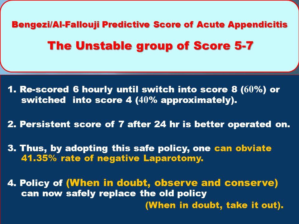 Bengezi/Al-Fallouji Predictive Score of Acute Appendicitis The Unstable group of Score 5-7