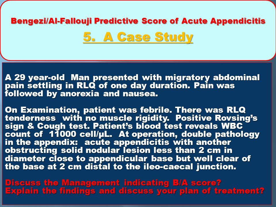 Bengezi/Al-Fallouji Predictive Score of Acute Appendicitis