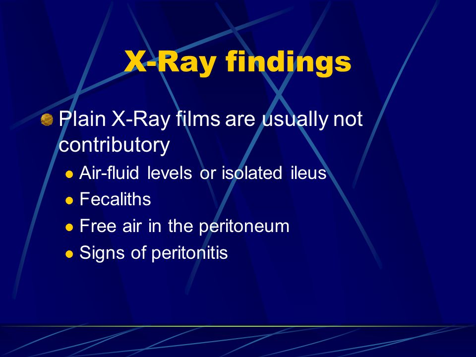 X-Ray findings Plain X-Ray films are usually not contributory