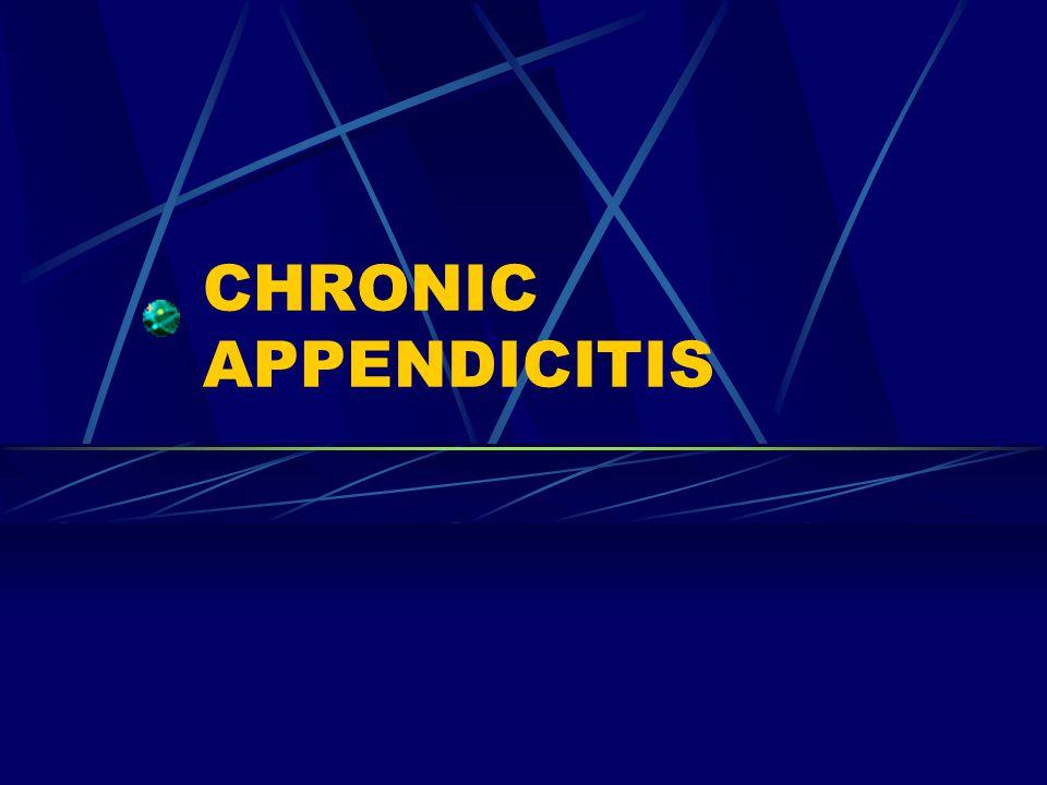 CHRONIC APPENDICITIS